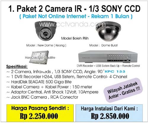 Paket Camera CCTV 2 Camera IR - 1/3 Sony CCD ( Non Online Internet - Rekam 1 Bulan )